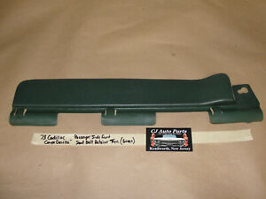 73 Cadillac Coupe Deville Right Front Headliner Seat Belt Guide Retainer Trim