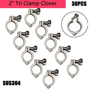 New 30pcs 2 Tri Clamp Clover Sus 304 Tri Clamp Clover For Ferrule Od 64m