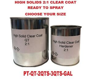 Pick Your Size Ready To Spray 2 1 High Solids Clear Coat
