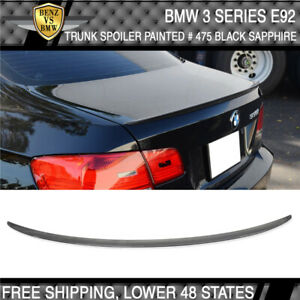 07 13 Bmw 3 Series E92 M3 Sty 475 Black Sapphire Metallic Painted Trunk Spoiler