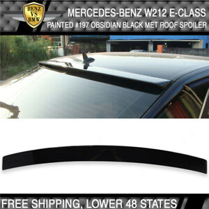 10 16 Benz E Class W212 Oe Sty 197 Obsidian Black Metallic Painted Roof Spoiler