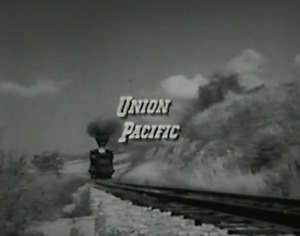 UNION PACIFIC 1958 7 VERY RARE Episodes New Updated $14.95