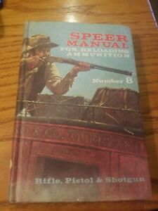 SPEER MANUAL FOR RELOADING AMMUNITION NUMBER 8 1970 1st PRINTING WCal.Chart
