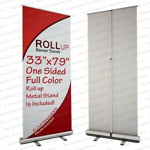 Retractable 33 x79 Roll Up Banner Stand Trade Show Sign Display Print Included