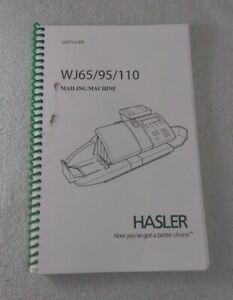 Hasler Wj65 95 110 Mailing Machine User s Guide used