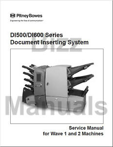Pitney Bowes Repair Service Parts Manuals Di500 Di600 Si4200 Si4400 Inserter