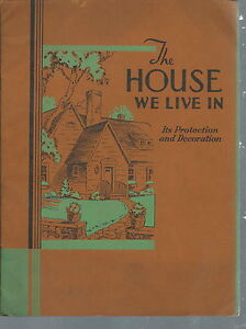NB-020 - The House We Live in National Lead Company  Dutch Boy Paints  1930's