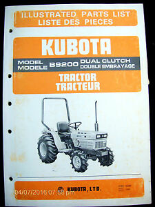 Kubota Model B9200 Dual Clutch Tractor Illustrated Parts List Lot 357