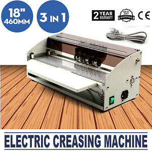 Electronic Creasing Machine 10m min Scoring Press Dotted Line Cutting 460mm New