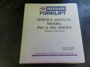 Nissan P01 P02 Series Forklift Service Manual 1996