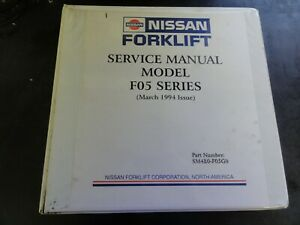 Nissan F05 Forklift Service Manual March 1994 Sm4e0 f05g0