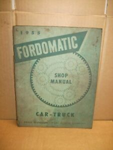 1955 Fordomatic Transmission Shop Manual Service Repair Adjust Overhaul Specs