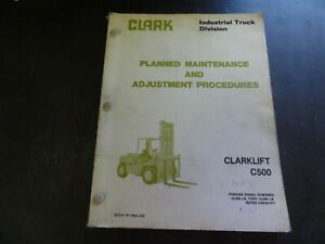 Clark C500 Clarklift Forklift Maintenance And Procedures Manual Pma 534