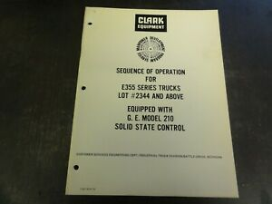 Clark Sequence Of Operation For E355 Forklift Trucks Manual C 907
