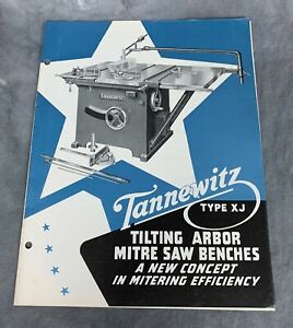 Tannewitz Type Xj Tilting Arbor Table Saw Brochure
