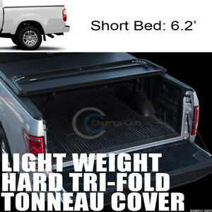 Tri fold Hard Tonneau Cover Lw For 99 00 06 Toyota Tundra 6 2 Ft 74 4 Short Bed