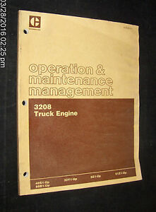 Cat Caterpillar 3208 Truck Engine Operation Maintenance 40s1 up 99r1 up 32y1