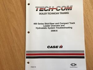 Case 400 Series Skid Steer Hydrostatic Troubleshooting Service Training Manual