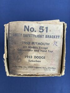 Nos 1953 Plymouth And Dodge Unity 51r Right Side Spotlight Bracket Very Rare