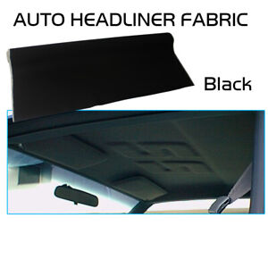 Headliner Fabric Foam Back Upholstery Sag Torn Stain Headlining Replace 54 X60