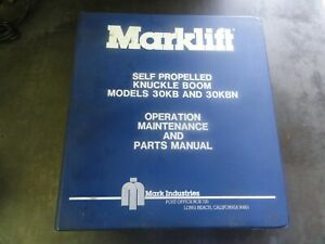 Marklift 30kb And 30kbn Knuckle Boom Lift Operation Maintenance Parts Manual