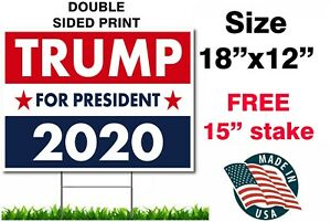 Donald Trump 2020 Political Campaign Yard Sign 18 x12 W stake Double Sided Usa
