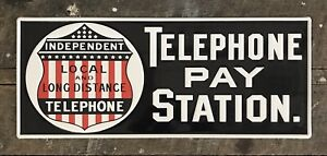 "INDEPENDENT TELEPHONE Telephone Pay Station Embossed Metal Sign  9.5"" x 23.5"""