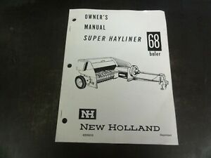 New Holland 68 Baler Super Hayliner Operator s Manual 42006810