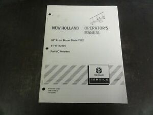 New Holland 60 Front Dozer Blade 702d For Mc Mowers Operator s Manual 87024194