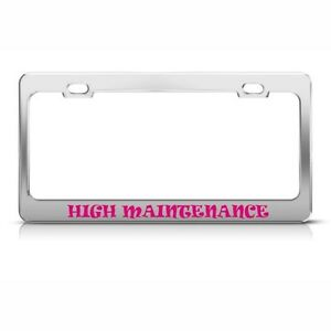 License Plate Frame High Maintenance Princess Car Accessories Stainless Steel