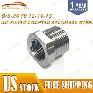 Stainless Steel 5 8 24 To 13 16 16 Oil Filter Thread Adapter 5 8x24 To 13 16x16