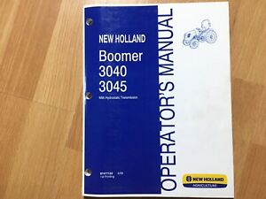 New Holland Boomer 3040 3045 Tractor Factory Operators Manual