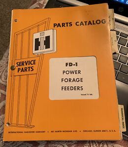 Vintage Power Forage Feeders fd 1 parts Catalog Issued 11 68