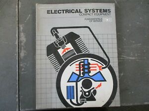 John Deere Fundamentals Of Service Electrical Systems Compact Equipment Manual