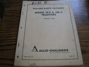 Allis chalmers Dealer Parts Catalog Model H 3 Hd 3 Tractors Jan 1966 Lot b