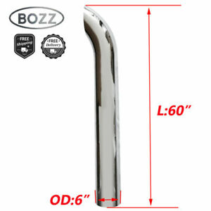 6 6inch Od X 60 Chrome Exhaust Stack Curved Pipe 60 Inch Overall Length Tube