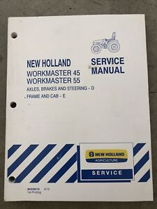 New Holland Workmaster 45 55 Tractor Brakes Steer Cab Shop Service Repair Manual