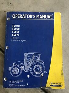 New Holland T5040 t5050 t5060 t5070 Tractor z8jh00907 Above Operator s Manual