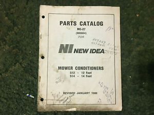 986664 A Used Parts Manual For A New Idea 512 514 Mower Conditioners
