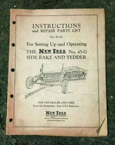 R 147 A Used Operators Manual For A New Idea No 45 g Side Hay Rake And Tedder