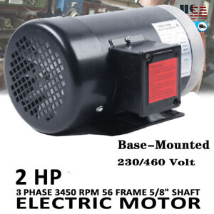 2 Hp Electric Motor 3 Phase 56c Frame 3450 Rpm Tefc 208 230 460 Volt New