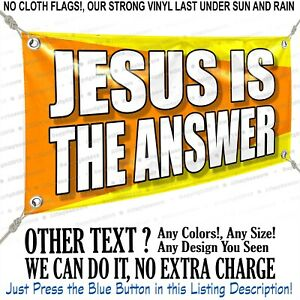 Jesus Is The Answer Custom Vinyl Banner Personalized Outdoors Sign