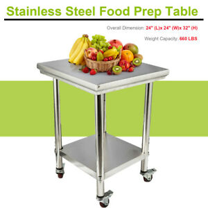 Stainless Steel Work Table Metal Kitchen For Prep work 24 x24 x32 with 4 Wheels
