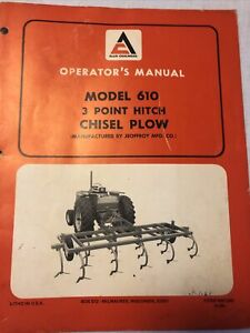 Allis Chalmers Model 610 3 Point Hitch Chisel Plow Operator Manual