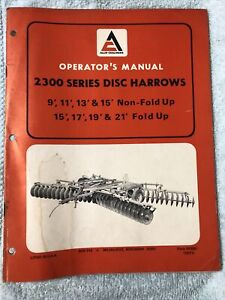 Allis chalmers 2300 Series Disc Harrows Non fold Up fold up Operator s Manual