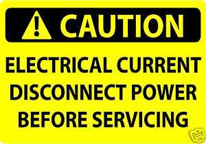 Caution Sign Electrical Current