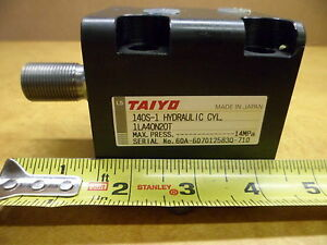 Taiyo Hydraulic Cylinder Hyd Cyl 140s 1 1la40n20t Max Press 2030 Psi