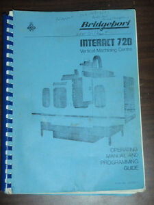 Bridgeport Interact 720 Vertical Machining Center Operating Manual Programming