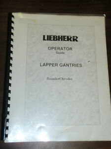Liebherr Daimler Chrysler Gantry Crane Lapper Gantries Operation Guide 2003