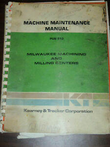 Kearney Trecker Machine Maintenance Manual Milwaukee Machining Milling Center
